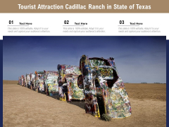 Tourist Attraction Cadillac Ranch In State Of Texas Ppt PowerPoint Presentation Ideas PDF