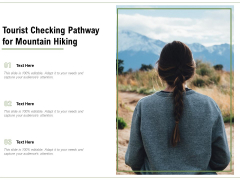 Tourist Checking Pathway For Mountain Hiking Ppt PowerPoint Presentation File Master Slide PDF