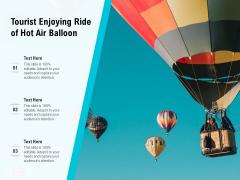 Tourist Enjoying Ride Of Hot Air Balloon Ppt PowerPoint Presentation Gallery Model PDF