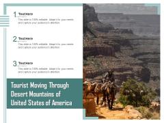 Tourist Moving Through Desert Mountains Of United States Of America Ppt PowerPoint Presentation Summary Design Inspiration PDF