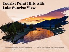 Tourist Point Hills With Lake Sunrise View Ppt PowerPoint Presentation Icon Layouts PDF