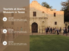 Tourists At Alamo Museum In Texas Ppt PowerPoint Presentation Styles Background Designs PDF