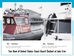 Tow Boat Of United States Coast Guard Docked At Lake Erie Ppt PowerPoint Presentation Model Microsoft PDF