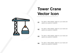 Tower Crane Vector Icon Ppt PowerPoint Presentation Pictures Guide