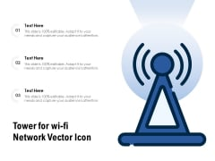 Tower For Wi Fi Network Vector Icon Ppt PowerPoint Presentation Gallery Rules PDF