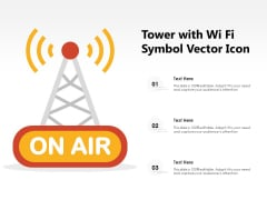 Tower With Wi Fi Symbol Vector Icon Ppt PowerPoint Presentation Icon Background Images PDF