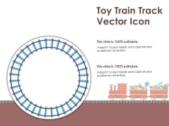 Toy Train Track Vector Icon Ppt PowerPoint Presentation Inspiration Show PDF