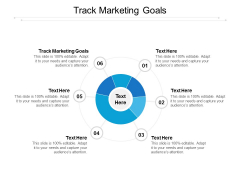 Track Marketing Goals Ppt PowerPoint Presentation Show Example Topics Cpb