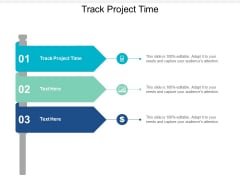 Track Project Time Ppt PowerPoint Presentation Layouts Designs Download Cpb