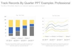 Track Records By Quarter Ppt Examples Professional
