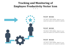 Tracking And Monitoring Of Employee Productivity Vector Icon Ppt PowerPoint Presentation Visual Aids Pictures PDF
