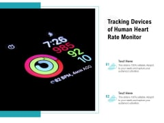 Tracking Devices Of Human Heart Rate Monitor Ppt PowerPoint Presentation Pictures Slideshow PDF