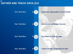 Tracking Energy Consumption Gather And Track Data Sources Ppt Outline Graphic Images PDF