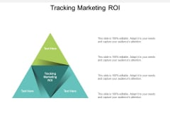 Tracking Marketing ROI Ppt PowerPoint Presentation Infographic Template Template Cpb