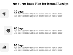 Tracking Rent Receipt Invoice Summary 30 60 90 Days Plan For Rental Receipt Ppt Templates PDF
