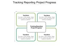 Tracking Reporting Project Progress Ppt PowerPoint Presentation File Elements Cpb