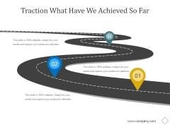 Traction What Have We Achieved So Far Ppt PowerPoint Presentation Icon