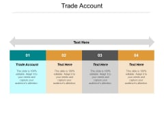 Trade Account Ppt PowerPoint Presentation Outline Inspiration Cpb