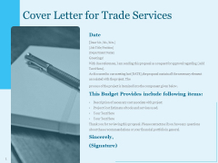 Trade Facilitation Services Cover Letter For Trade Services Ppt Summary Graphics Design PDF