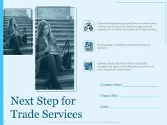 Trade Facilitation Services Next Step For Trade Services Ppt Portfolio Grid PDF