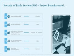 Trade Facilitation Services Records Of Trade Services ROI Project Benefits Contd Ppt Ideas Styles PDF