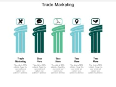 Trade Marketing Ppt PowerPoint Presentation Infographics Graphics Cpb