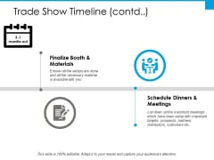 Trade Show Timeline Schedule Dinners And Meetings Ppt PowerPoint Presentation Pictures Layout Ideas