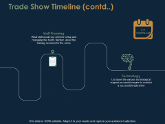 Trade Show Timeline Technology Ppt PowerPoint Presentation Inspiration Example