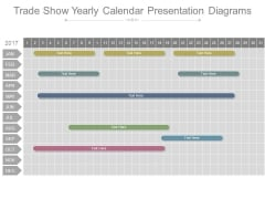 Trade Show Yearly Calendar Presentation Diagrams
