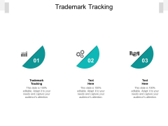 Trademark Tracking Ppt PowerPoint Presentation Summary Graphics Template Cpb Pdf