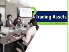 Trading Assets Sales Development Ppt PowerPoint Presentation Complete Deck