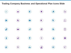 Trading Company Business And Operational Plan Icons Slide Icons PDF