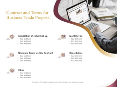 Trading Company Contract And Terms For Business Trade Proposal Ppt Summary Icons PDF