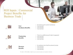 Trading Company Roi Inputs Commercial Project Benefits For Business Trade Ppt Slides Professional PDF