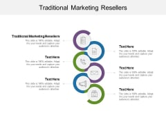 Traditional Marketing Resellers Ppt PowerPoint Presentation Professional Portrait Cpb Pdf