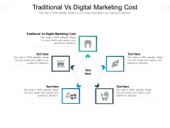 Traditional Vs Digital Marketing Cost Ppt PowerPoint Presentation Layouts Sample Cpb Pdf