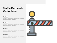 Traffic Barricade Vector Icon Ppt PowerPoint Presentation Ideas Example File