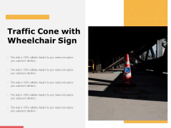 Traffic Cone With Wheelchair Sign Ppt PowerPoint Presentation Ideas Pictures PDF