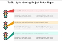 Traffic Lights Showing Project Status Report Ppt PowerPoint Presentation Gallery Diagrams