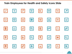 Train Employees For Health And Safety Icons Slide Ppt Gallery Good PDF