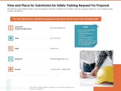 Train Employees Health Safety Time And Place For Submission For Safety Training Request For Proposal Background PDF