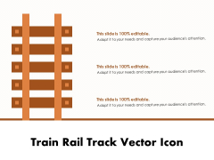 Train Rail Track Vector Icon Ppt PowerPoint Presentation Model Background Image PDF
