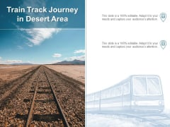 Train Track Journey In Desert Area Ppt PowerPoint Presentation Gallery Graphic Tips PDF