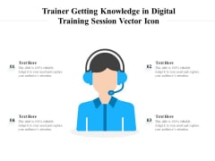 Trainer Getting Knowledge In Digital Training Session Vector Icon Ppt PowerPoint Presentation File Clipart PDF