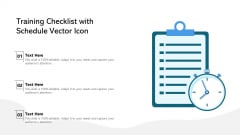 Training Checklist With Schedule Vector Icon Ppt Professional Layout PDF