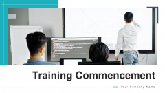 Training Commencement Team Involvement Ppt PowerPoint Presentation Complete Deck With Slides