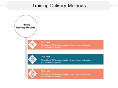 Training Delivery Methods Ppt PowerPoint Presentation Model Graphic Images Cpb