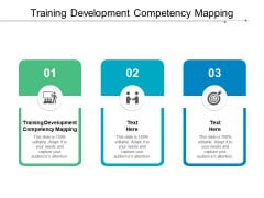 Training Development Competency Mapping Ppt PowerPoint Presentation Show Vector Cpb