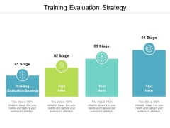 Training Evaluation Strategy Ppt PowerPoint Presentation File Inspiration Cpb