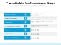 Training Goals For Data Preparation And Storage Ppt PowerPoint Presentation Icon PDF